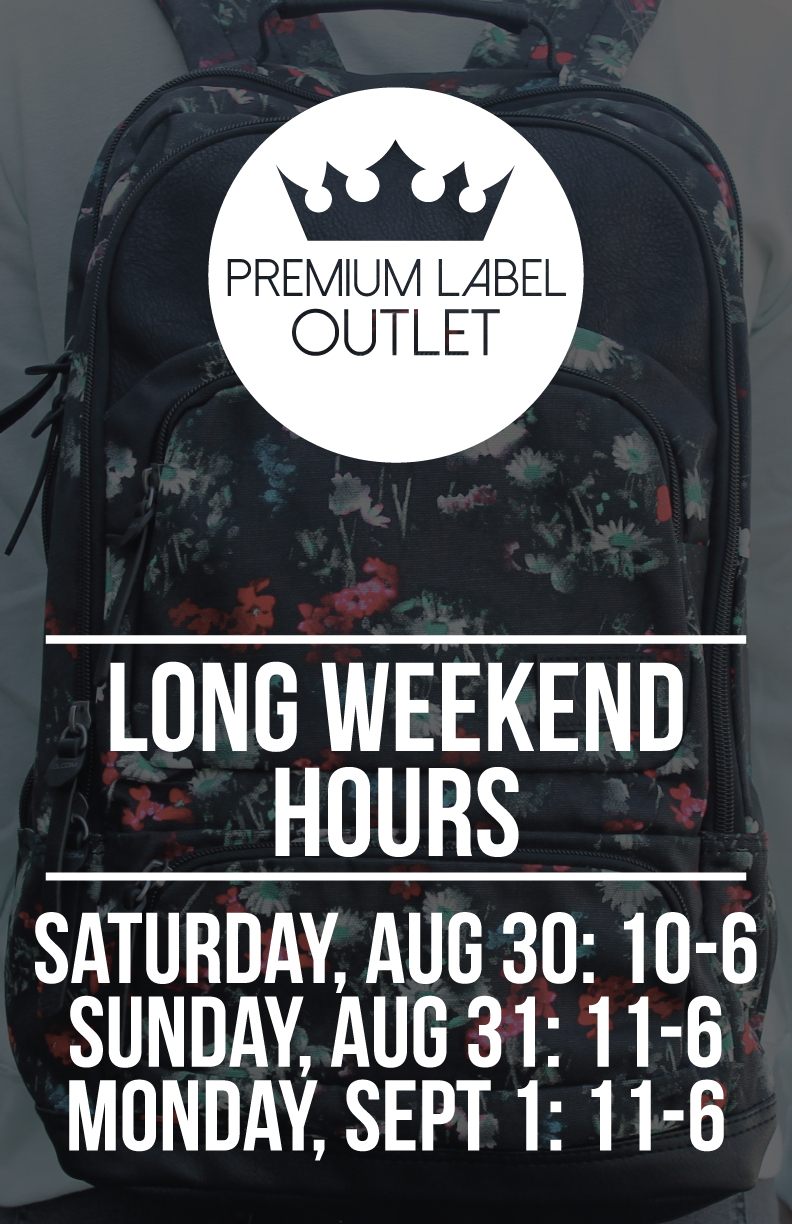 Premium Label Long Weekend Hours