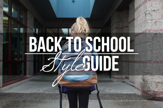 Back To School Style Guide