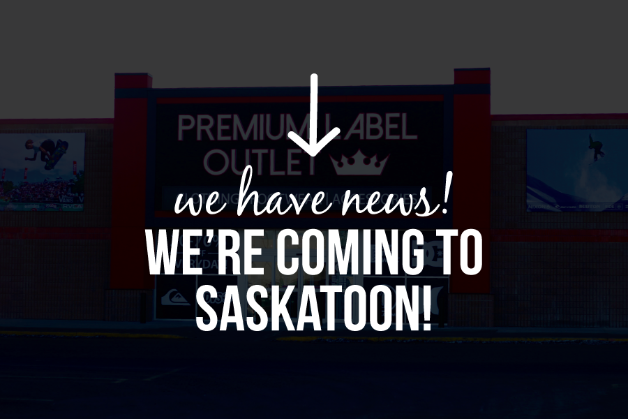 Premium Label Outlet is coming to Saskatoon